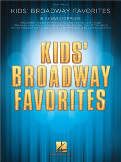 Kids' Broadway Favorites: Easy Piano Songbook (Easy Piano) Books | Easy Piano, Lyrics Only