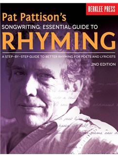 Pat Pattison's Songwriting: Essential Guide To Rhyming – 2nd Edition Books |