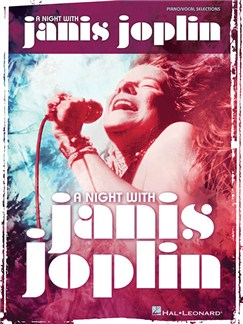A Night With Janis Joplin - Vocal Selections Books | Piano, Vocal & Guitar