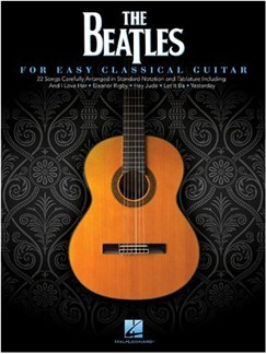 The Beatles: For Easy Classical Guitar Books | Classical Guitar
