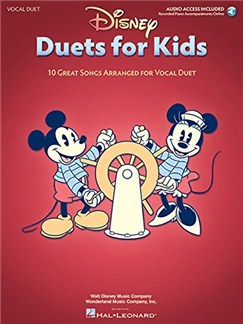 Disney Duets For Kids 10 Great Songs Arranged For Vocal Duet Books | Voice (Duet), Piano Accompaniment