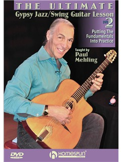 The Ultimate Gypsy Jazz/Swing Guitar Lesson: DVD 2 - Putting The Fundamentals Into Practice DVDs / Videos | Guitar