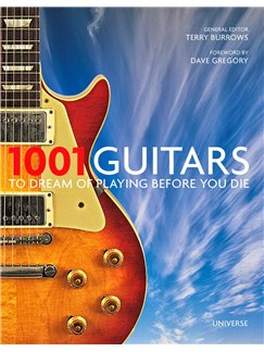 1001 Guitars To Dream Of Playing Before You Die Books | Guitar