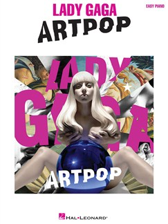Lady Gaga: Artpop (Easy Piano) Books | Easy Piano