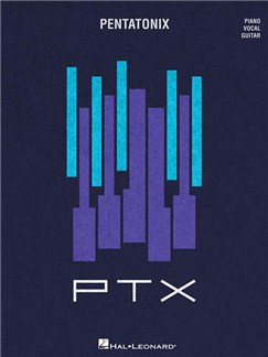 Pentatonix: PTX - Volume 2 (PVG) Books | Piano, Vocal & Guitar