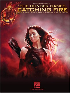 The Hunger Games: Catching Fire - Music From The Motion Picture Soundtrack (PVG) Books | Piano, Vocal & Guitar