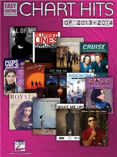 Chart Hits Of 2013-2014: Easy Guitar With Notes And TAB Books | Guitar (with Chord Symbols)