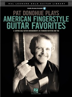 Hal Leonard Solo Guitar Library: Pat Donohue Plays American Fingerstyle Guitar Favorites Books   Guitar, Guitar Tab