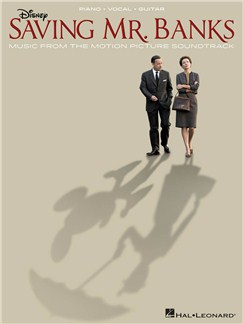 Saving Mr. Banks: Music From The Motion Picture Soundtrack (PVG) Books | Piano, Vocal & Guitar