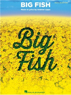 Big Fish - Vocal Selections Books | Piano, Vocal & Guitar