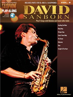 Saxophone Play-Along Volume 8: David Sanborn (Book/Online Audio) Books and Digital Audio | Saxophone