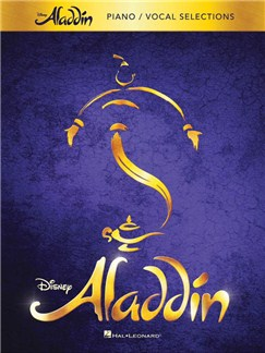Alan Menken: Aladdin – Broadway Musical Vocal Selections (PVG) Books | Piano, Vocal & Guitar