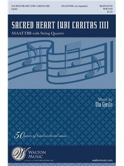 Ola Gjeilo: Ubi Caritas III (Sacred Heart) Books | SATB, String Quartet