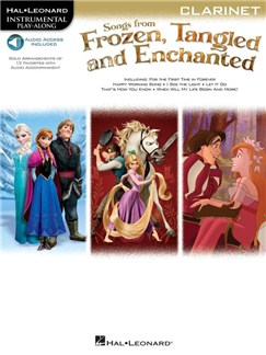 Songs From Frozen, Tangled And Enchanted: Clarinet (Book/Online Audio) Audio Digitale et Livre | Clarinette