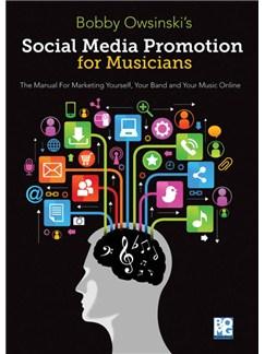 Bobby Owsinski: Social Media Promotions For Musicians Books  