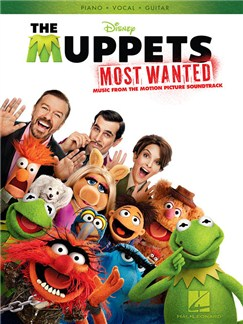 The Muppets Most Wanted: Music From The Motion Picture Soundtrack Books | Piano, Vocal & Guitar