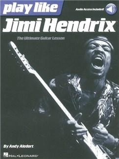 Play Like Jimi Hendrix (Book/Online Audio) Audio Digitale et Livre | Tablature Guitare
