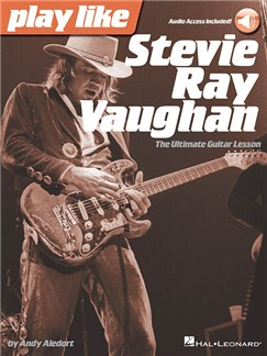 Play Like Stevie Ray Vaughan: The Ultimate Guitar Lesson (Book/Online Audio) Books and Digital Audio | Guitar