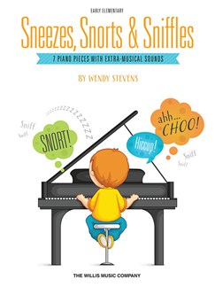 Wendy Stevens: Sneezes, Snorts And Sniffles Books | Piano
