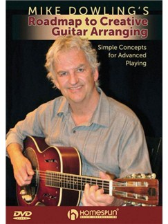 Mike Dowling's Roadmap To Creative Guitar Arranging (DVD) DVDs / Videos | Guitar