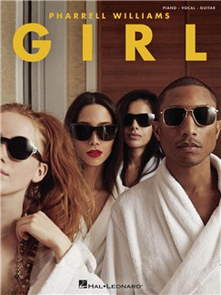 Pharrell Williams: Girl (PVG) Books | Piano, Vocal & Guitar