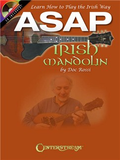 Doc Rossi: ASAP Irish Mandolin - Learn How To Play The Irish Way (Book/CD) Books and CDs | Mandolin