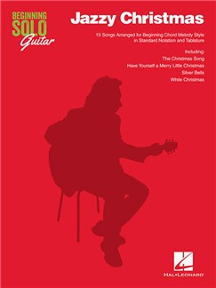 Beginning Solo Guitar: Jazzy Christmas Books | Guitar