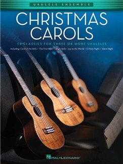 Christmas Carols: Ukulele Ensembles Intermediate Books | Ukulele