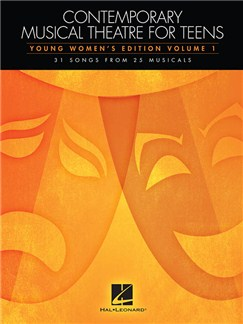Contemporary Musical Theatre For Teens - Young Women's Edition Volume 1 Books | Voice, Piano Accompaniment