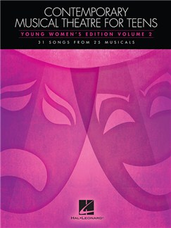 Contemporary Musical Theatre For Teens - Young Women's Edition Volume 2 Books | Voice, Piano Accompaniment