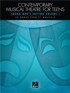 Contemporary Musical Theatre For Teens - Young Men's Edition Volume 1 Books | Voice, Piano Accompaniment