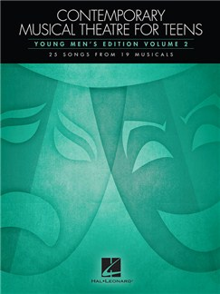 Contemporary Musical Theatre For Teens - Young Men's Edition Volume 2 Books | Voice, Piano Accompaniment