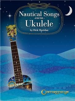 Nautical Songs For The Ukulele Books | Ukulele