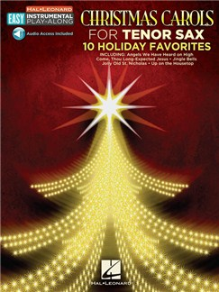 Tenor Saxophone Easy Instrumental Play-Along: Christmas Carols (Book/Online Audio) Books and Digital Audio | Tenor Saxophone