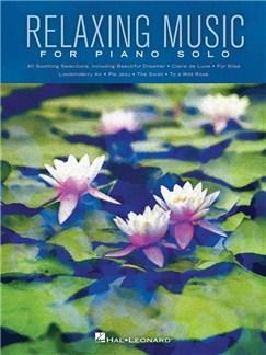 Relaxing Music For Piano Solo: Piano Solo Songbook Books   Piano