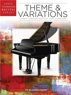 John Thompson Recital Series: Theme And Variations Books | Piano