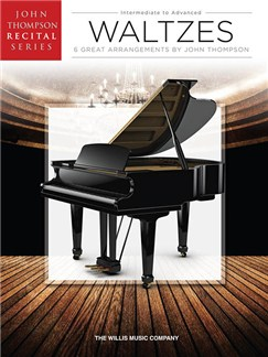 John Thompson Recital Series: Waltzes Books | Piano