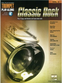 Classic Rock: Trumpet Play-Along Volume 3 (Book/Online Audio) Books and Digital Audio | Trumpet