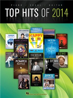 Top Hits Of 2014: PVG Songbook Livre | Piano, Chant et Guitare
