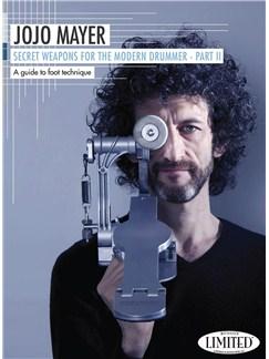 Jojo Mayer: Secret Weapons For The Modern Drummer - Part II DVDs / Videos | Batterie