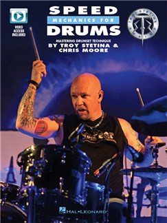 Troy Stetina/Chris Moore: Speed Mechanics For Drums (Book/Online Video) Books and Digital Audio   Drums