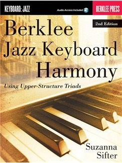 Berklee Jazz Keyboard Harmony – 2nd Edition (Book/Online Audio) Books and Digital Audio | Keyboard
