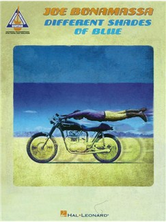 Guitar Recorded Versions: Joe Bonamassa - Different Shades Of Blue Books | Guitar