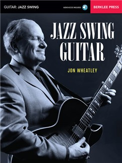 Jon Wheatley: Jazz Swing Guitar (Book/Online Audio) Books and Digital Audio | Guitar