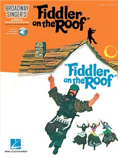 Broadway Singer's Edition: Fiddler On The Roof (Book/Online Audio) Books and Digital Audio | Voice/Piano Accompaniment
