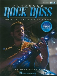 Mark Michell: Advanced Rock Bass - For 4-, 5- And 6-String Basses (Book/Online Audio) Audio Digitale et Livre | Guitare Basse