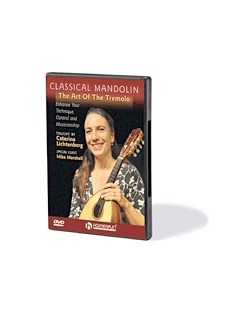 Classical Mandolin: The Art Of The Tremelo DVDs / Videos | Mandolin