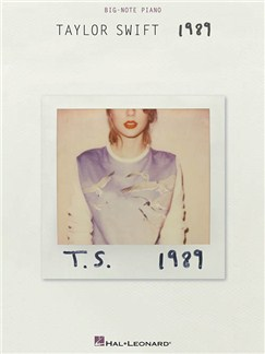 Taylor Swift: 1989 (Big Note Piano) Books | Piano (Big Notes)
