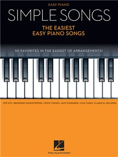 Simple Songs: The Easiest Easy Piano Songs Books | Piano