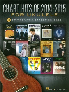 Chart Hits Of 2014-2015 For Ukulele Books | Ukulele